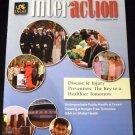 Interaction Spring/Summer 2012 Drexel University Disease & Injury Prevention