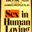 Sex in Human Loving by Eric Berne (Paperback 1971)