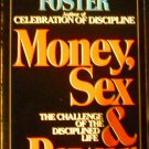 Money Sex & Power: The Challenge of the Disciplined Life by Richard Foster (Oct 1987)