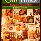Our Times by Robert Atwan (1998, Paperback)