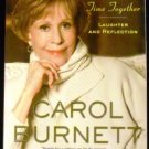 This Time Together : Laughter and Reflection by Carol Burnett (2011, Paperback)