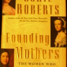 Founding Mothers : The Women Who Raised Our Nation by Cokie Roberts (2004, Hardcover)