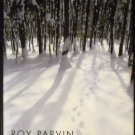 In the Snow Forest : Three Novellas by Roy Parvin (2000, Hardcover)