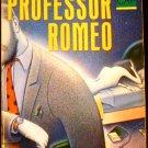 Professor Romeo by Anne Bernays (1990, Paperback, Reprint)