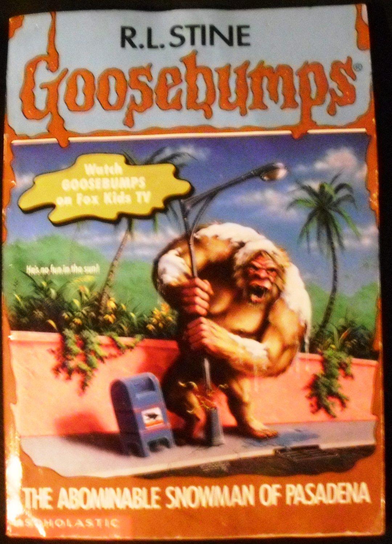 The Abominable Snowman of Pasadena (Goosebumps, No 38 ...
