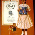 Addy's Craft Book (American Girls Pastimes) by Connie Porter