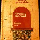 Churros Y Chocolate, Level One, Workbook & Tape Manual [Does Not Include Cassette] (Segunda edicion)