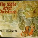 The Night After Christmas [Paperback] James Stevenson (Author)