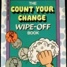 Product Details Count Your Change Wipe-Off Book by Inc. Scholastic (Aug 1992)