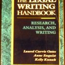 Legal Writing Handbook: Research Analysis and Writing by L. Oates, A. Enquist, K. Kunsch