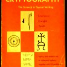 Cryptography: the Science of Secret Writing [Paperback] Laurence Dwight Smith (Author)