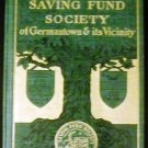A Sketch of the Saving Fund Society of Germantown and Vicinity [Hardcover]