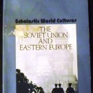 The Soviet Union and Eastern Europe Teaching Guide (Scholastic World Cultures) by Scholastic (1986)
