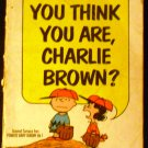 Who Do You Think You Are Charlie Brown? (Paperback) by Charles M. Schulz (Author)  (1970)