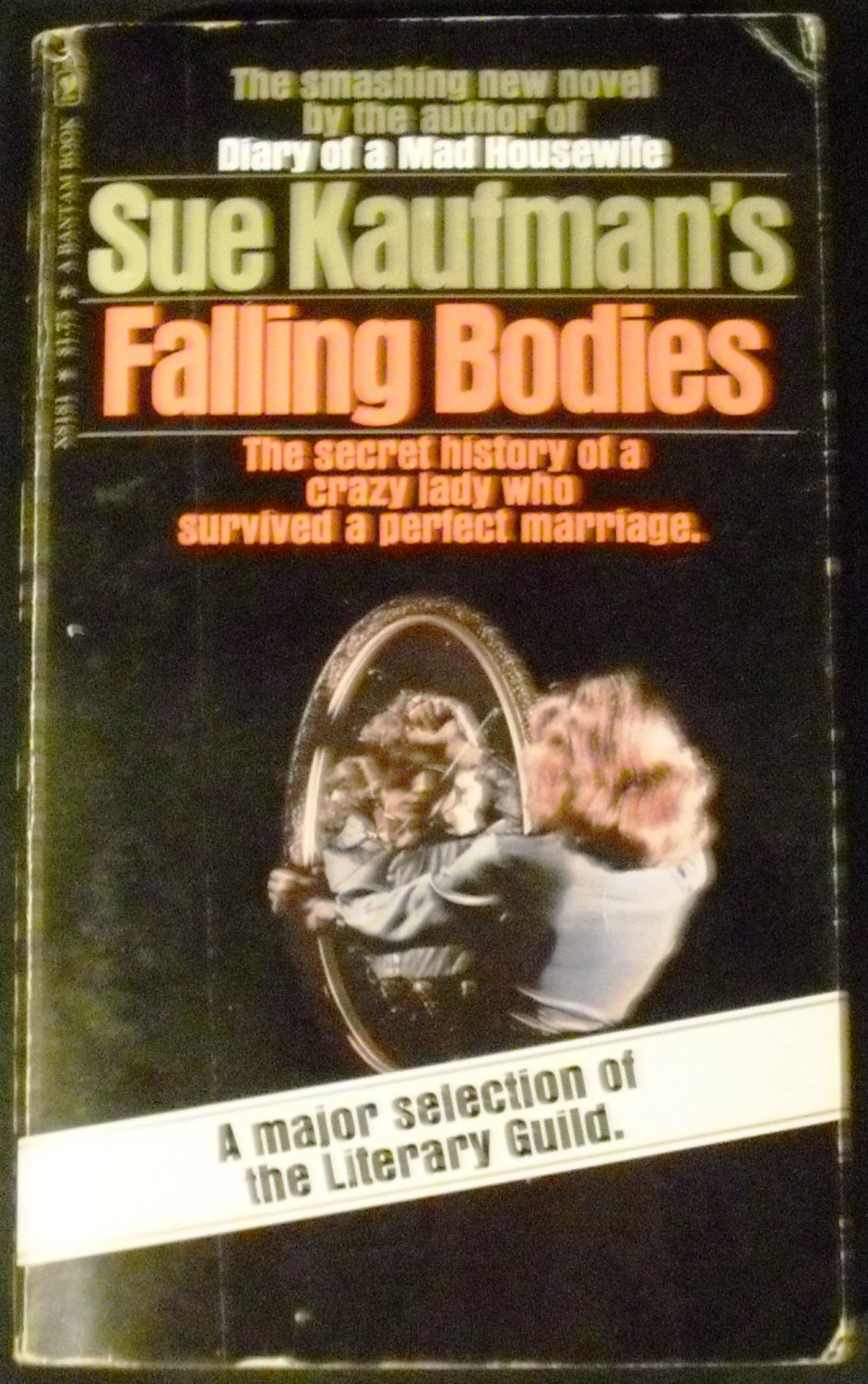 Falling Bodies: The Secret HIstory of the Creazy Lady who Survived a Perfect Marriage (1975)