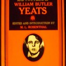 Selected Poems and Two Plays of William Butler Yeats by W.B. Yeats & M. L. Rosenthal (Editor) (1978)
