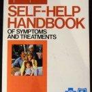 Self-Help Handbook of Symptoms and Treatments (Your Healthy Best Series) Joel & Deborah Shilian