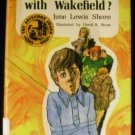 What's the matter with Wakefield? by June Lewis Shore (1974)