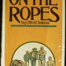 On the Ropes by Otto R. Salassi (Hardcover 1981)
