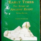 Early Times: The Story of Ancient Egypt by Suzanne Strauss Art (Jan 1, 1993)