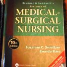 Brunner and Suddarth's Textbook of Medical-Surgical Nursing, 10th Ed., S. Smeltzer & B. Bare (2003)
