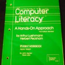 Computer Literacy: A Hands on Support by John Agnew & Steve Leitz