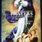 Prayers for All Occasions Basilica of the National Shrine 2007 Edition