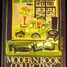 Modern Book Collecting by Robert A. Wilson (Apr 12, 1980)