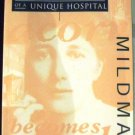 MILDMAY: THE BIRTH AND REBIRTH OF A UNIQUE HOSPITAL. [Paperback] Derek Taylor. Thompson