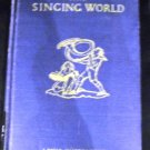 This Singing World: a Collection of Modern Poetry for Young People by Louis Untermeyer, Decie Merwin