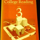 College Reading Bk. 3 by Minnette Lenier and Janet Maker (1985, Paperback)