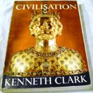Civilisation a Personal View by Kenneth Clark (Feb 1972)