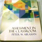 Assessment in the Classroom [Paperback] Peter W. Airasian (Author)