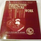 Perspectives on Literature & Work by University of Pheonix, Elizabeth Adams (Editor)