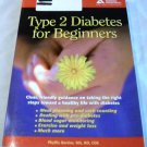 Type 2 Diabetes for Beginners [Paperback] Phyllis Barrier M.S. (Author)