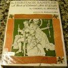 The Heritage Sampler: A Book of Colonial Arts & Crafts [Hardcover] Cheryl G. Hoople, Richard Cuffari