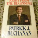 Right from the Beginning by Patrick J. Buchanan (Apr 1988)