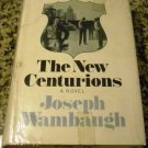 The New Centurions by wambaugh joseph (1970)