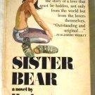 SISTER BEAR by Herbert Burkholz Paperback 1969