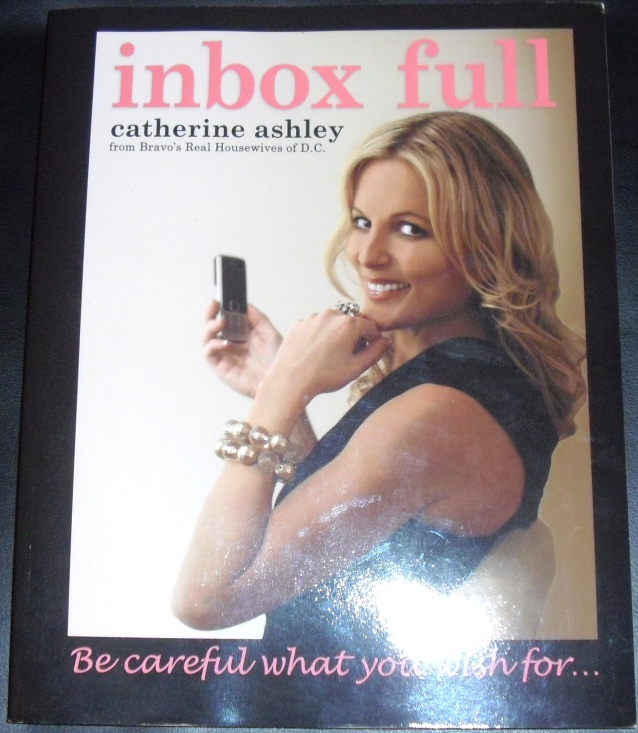 Inbox Full Paperback by Catherine Ashley, Real Housewives of DC