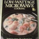 Better Homes and Gardens Low-Wattage Microwave Cooking by Better Homes and Gardens (Aug 1988)
