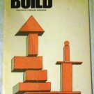 Build: Teacher's guide (Discovery through guidance) by Charlotte Marie Bruck (1969)