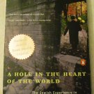 A Hole in the Heart of the World: Being Jewish in Eastern Europe by Jonathan Kaufman (1998)