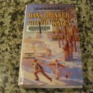 Hans Brinker or the Silver Skates by Mary Mapes Dodge (Dec 1993)