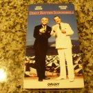 Dirty Rotten Scoundrels (VHS)
