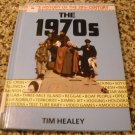 The 1970's (Picture History of the 20th Century) Library Binding by Tim Healey