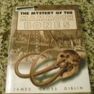 The Mystery of the Mammoth Bones and How It Was Solved by James Cross Giblin (Mar 31, 1999)