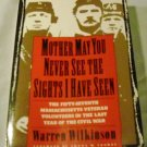 Mother, May You Never See the Sights I Have Seen by Warren Wilkins (1991, Paperback)