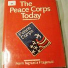 Peace Corps Today! by Merni Ingrassia Fitzgerald (Apr 1986)