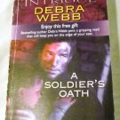A Soldier's Oath (Harlequin Intrigue) Edition: First by Debra Webb (2008)